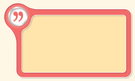 quotation: Vector frame for your text and quotation mark