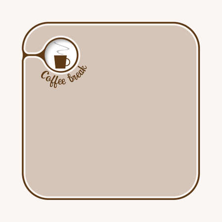 intermission: Text box for fill your text with cup of coffee
