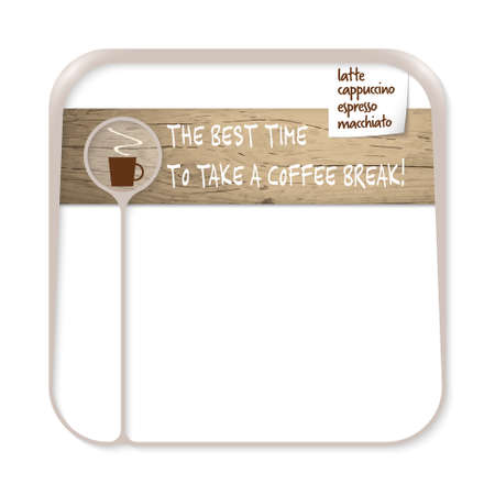 intermission: Brown box for fill your text with cup of coffee annd the words the best time to take a coffee break