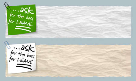 leave: Two banners of crumpled paper with the words ask for the boss for leave