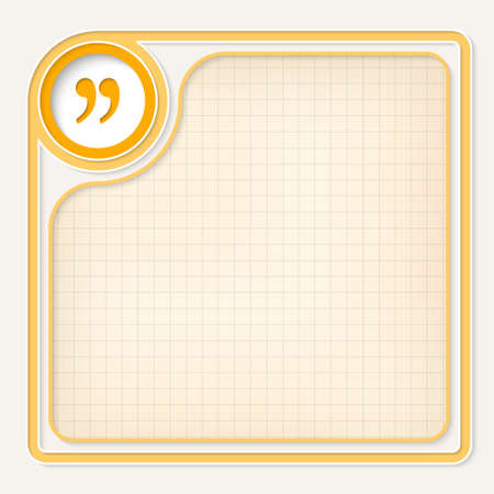 inscribe: Yellow text frame for your text and quotation mark