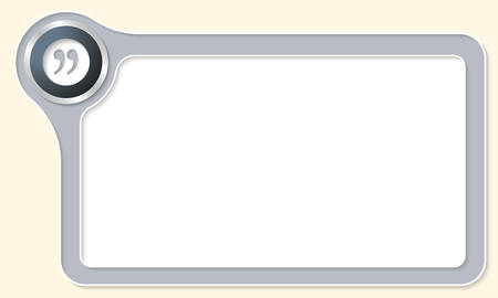 fill fill in: Vector frame for your text and quotation mark