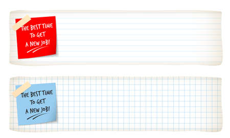 remark: Two banners with lined paper, graph paper and the words the best time to get a new job