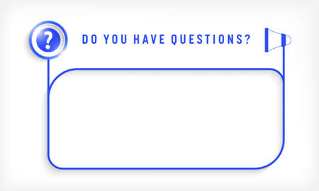 Blue text frame for your text and question mark.