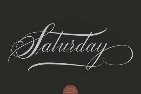 Letras dibujadas a mano el sábado. Caligrafía manuscrita moderna elegante. Ilustración de tinta de vector. Cartel de la tipografía en el fondo oscuro. Para tarjetas, invitaciones, impresiones, etc.