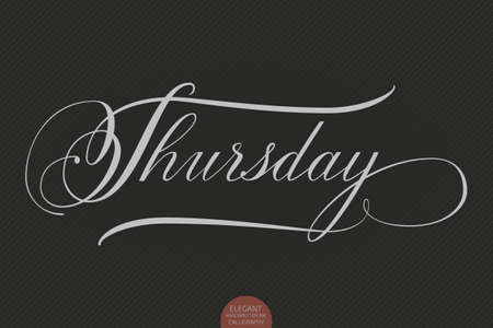 weekly: Hand drawn lettering Thursday. Elegant modern handwritten calligraphy. Vector Ink illustration. Typography poster on dark background. For cards, invitations, prints etc.