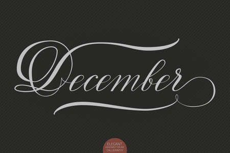 december background: Hand drawn lettering December. Elegant modern handwritten calligraphy. Vector Ink illustration. Typography poster on dark background. For cards, invitations, prints etc.