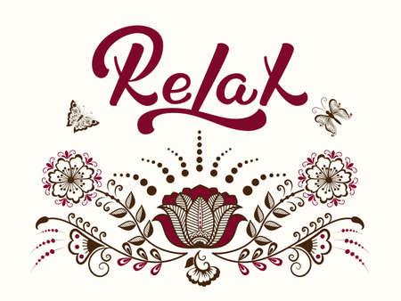 Letras de mão desenhada Relaxe com um ornamento de mehndi. Caligrafia manuscrita moderna elegante. Ilustração em vetor de tinta. Cartaz de tipografia. Para cartões, convites, imprimir em qualquer elemento Foto de archivo - 91589716