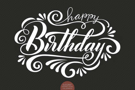 Hand drawn lettering - Happy birthday decorated with floral elements. Elegant modern handwritten calligraphy on a dark background.