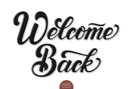Vector volumetric Welcome back elegant modern handwritten calligraphy. Vector Ink illustration. Isolated on white background with shadows and highlights. For cards, invitations, prints etc. Çizim