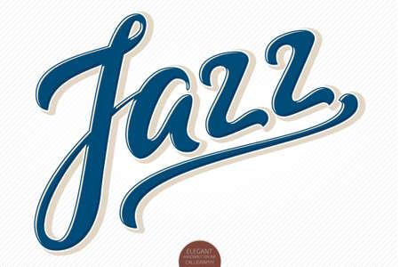 Jazz. Vector volumetric hand drawn lettering. 3D elegant modern handwritten calligraphy. Ink illustration. Typography poster for cards, invitations, prints, promotions, posters, banners etc. Illustration