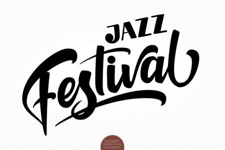 Jazz Festival. Vector musical hand drawn lettering. Elegant modern handwritten calligraphy. Ink illustration. Typography poster for cards, invitations, prints, promotions, posters, banners etc. Stock Illustratie