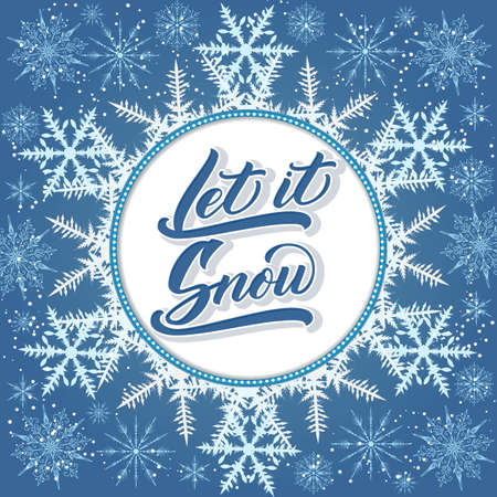 Christmas calligraphy. Hand drawn lettering Let It Snow with large snoflake backdrop. Handwritten brush calligraphy. Vector winter holidays background. Typography for poster, cards, prints etc Vektoros illusztráció