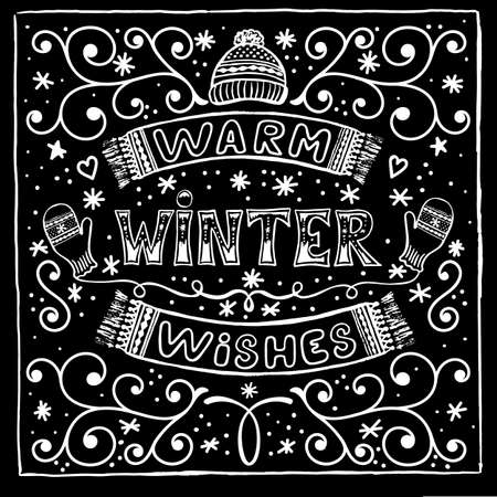 Vector black and white winter card with Warm winter wishes text, snow, hat, mittens and scarf. Christmas greeting card with brush calligraphy and hand drawn illustrations of mittens and hat Illustration