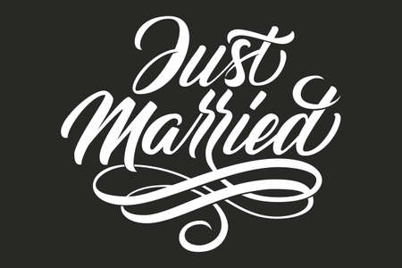 Hand drawn lettering Just Married. Elegant isolated modern handwritten calligraphy. Vector Ink illustration for Wedding Day. Typography poster. For cards, invitations, prints etc Ilustración de vector
