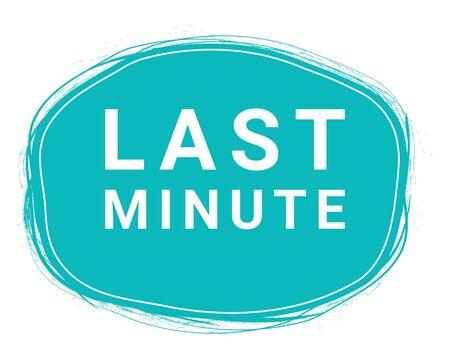 Last Minute, Speech Bubble Banner, Element Design Template, App Icon, Vector Illustration. Ilustração