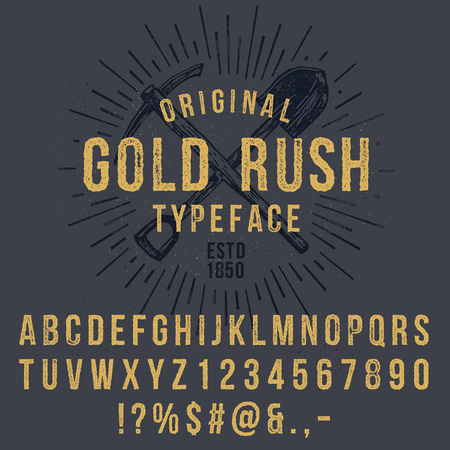 gold rush: Vector handmade font. Vintage styled grunge textured typeface. Latin alphabet letters and numbers.