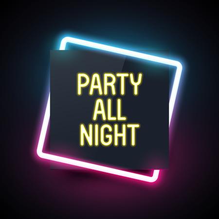 パーティー デザインの正方形のネオンの光。夜のクラブのテンプレートです。レトロな照明効果と暗い。  イラスト・ベクター素材