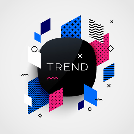 trend: Trendy vector background. Different geometric patterns and shapes. Design template for brochure, presentation or baner. Trend label.