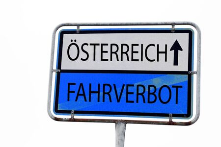 Road sign for driving ban in Austria. Driving bans on alternative routes in Austria