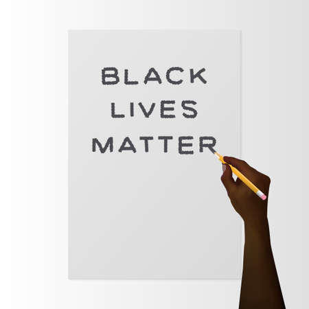 Black hand with a pencil writes Black Lives Matter on white paper. Symbol stop racism. Protest Banner about Human Right of Black People in US. Vector. Realistic 3d Illustration