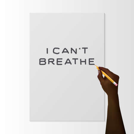 Black hand with a pencil writes I cant breathe on white paper. Symbol stop racism. Protest Banner about Human Right of Black People in US. Vector. Realistic 3d