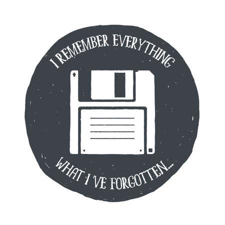 Hand drawn vintage floppy disk. Sketch style. illustration. T-shirt print. Poster. Logo. Hipster. Lettering. Inspiring Creative Motivation Quote. Retro badge. Emblem.