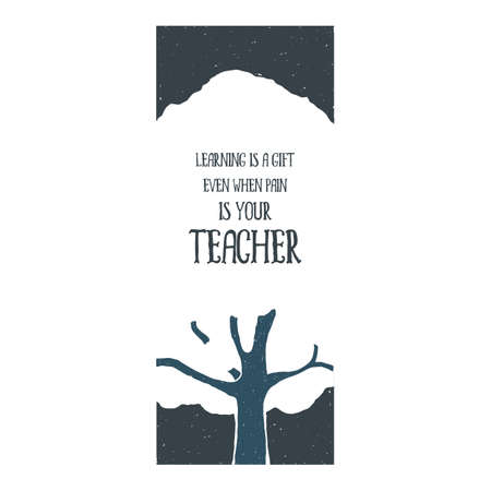 Inspirational motivational quote. Hand drawn vintage tree, plant, forest. Sketch style. Vector illustration. T-shirt print. Poster. Logo. Lettering. Retro badge. Emblem.