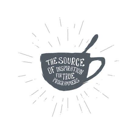Hand drawn vintage coffee cup. Tea. Sketch style. Vector illustration. T-shirt print. Poster. Logo. Hipster Lettering Ilustração