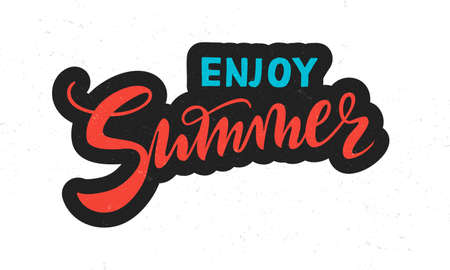 vector handwritten lettering enjoy Summer with texture. Red coral and cyan inscriptions with dark contour isolated on white background for banner, sticker, label, card, clothes.