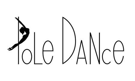 Pole dance lettering typography on white background with women silhouette. Ilustração