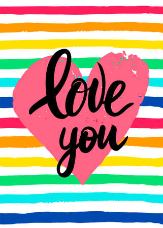LGBT Card design for the Valentines day. Hand drawn lettering Love you on pink watercolor heart and rainbow strips background. Vector illustration for flayer and print.