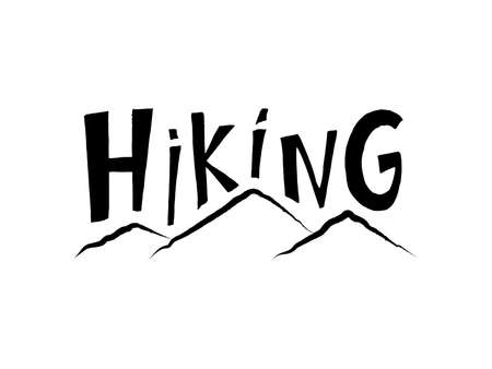 hand drawn lettering Hiking. Black tourist poster