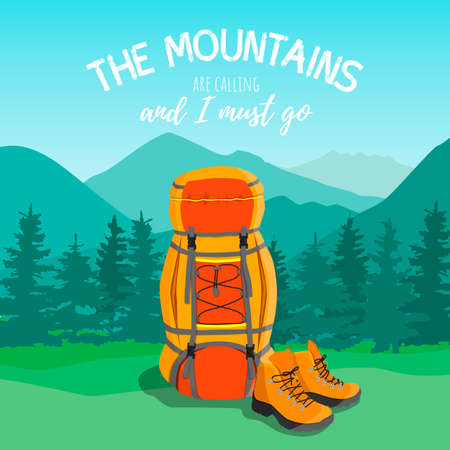 Tourist backpack and boots against the backdrop of a mountain landscape. Flat cartoon illustration with quote. The mountain are calling and i must go. Vector illustration for hik and track Ilustração