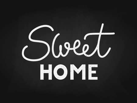 phrase Sweet home on a black background. Hand lettering typography poster. For housewarming posters, greeting cards, home decorations, interior. Vector black illustration for post, print, design Ilustração