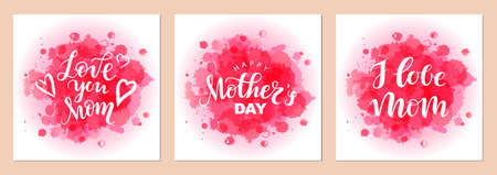 Card set with lettering I love mom, happy Mother's Day on watercolor abstract spot background. Modern inscription for design, background, card, print, sticker, banner. Greeting card.