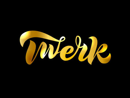 Hand sketched Twerk lettering typography on black background with gold texture. Greetings for stocker,   badge, icon, card, postcard,   banner, tag. Vector illustration EPS 10 Ilustração