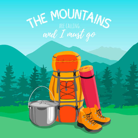 Tourist backpack, boots, pot, rug against the backdrop of a mountain landscape. Flat cartoon illustration with quote. The mountain are calling and i must go. Vector illustration for hik and track Ilustração