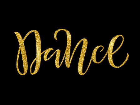 Handwritten brush lettering for ballet or dance studio. Gold glitter text in modern style on black background. Vector illustration for logo, label signage, posters and advertising your business. Ilustração