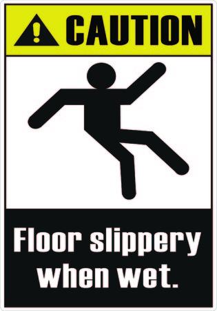 wet floor sign: Floor slippery when wet