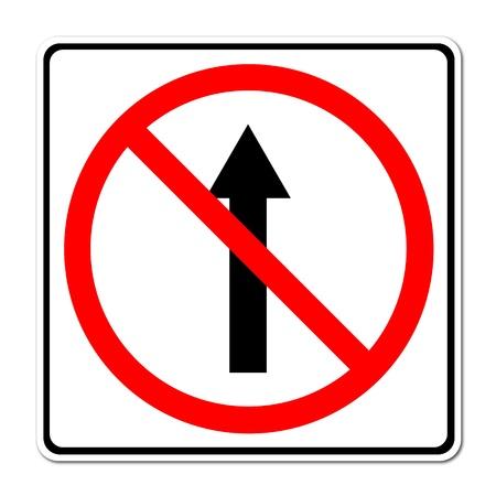 seguir adelante: No vaya por delante el camino, no hacia adelante en se�al de blanco Foto de archivo