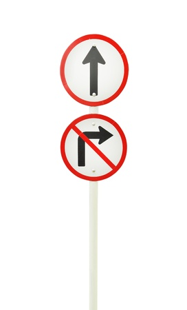go ahead: go ahead the way ,forward sign and dont turn right sign on white background (with clipping path)