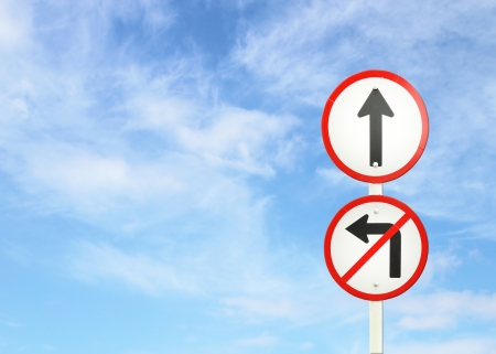 way to go: go ahead the way ,forward sign and dont turn left sign with blue sky blank for text
