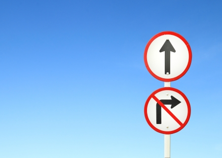go ahead: go ahead the way ,forward sign and dont turn right sign with blue sky blank for text
