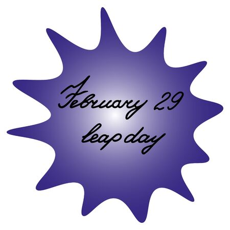 A blot with the inscription February 29 is a leap day. Purple spot with black text on an isolated background. Vector illustration. Extra day of the year. Idea for a sticker, design. Stylish print.
