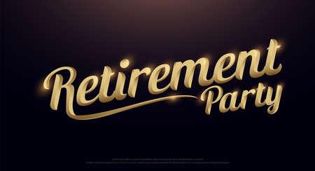 Pensioen partij gouden logo. Kalligrafie belettering Handgeschreven zin met gouden tekst op donkere achtergrond. vector illustratie Logo