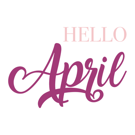 Hello April  typography script lettering