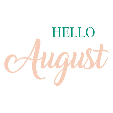 Hello August typography script lettering
