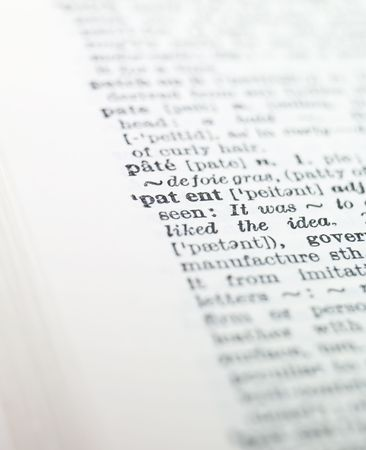 definition define: the word patent highlighted in a dictionary