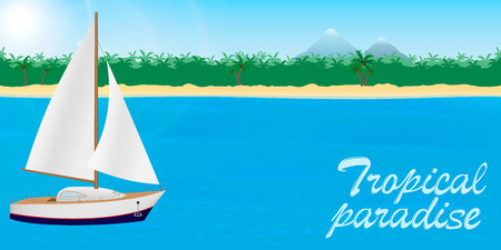 Summer travel to tropical paradise banner or desktop wallpaper. Sailboat on a tropical island background with lettering. Sail yacht on a blue sea and beach with palms, mountains. Vector illustration.